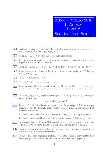 Imecc – Ver˜ao 2010 J. Adonai Lista 2 Sequências e Séries