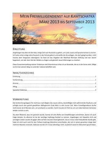 Bericht Jan-Tobias Matysik, Volontär 2013 - Manfred Hermsen Stiftung