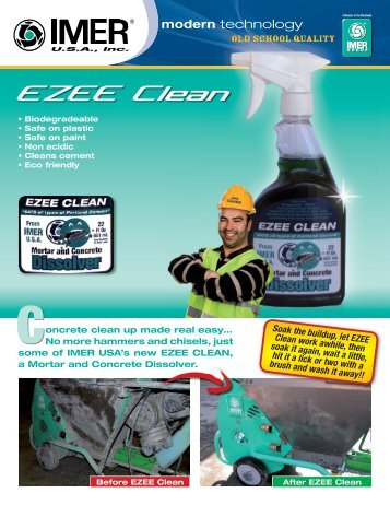Soak the buildup, let EZEE Clean work awhile, then ... - IMER USA.