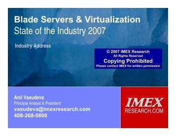 Blade Servers & Virtualization - IMEX Research