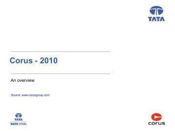 2010 Corus Overview - Industrial Metalforming Technologies