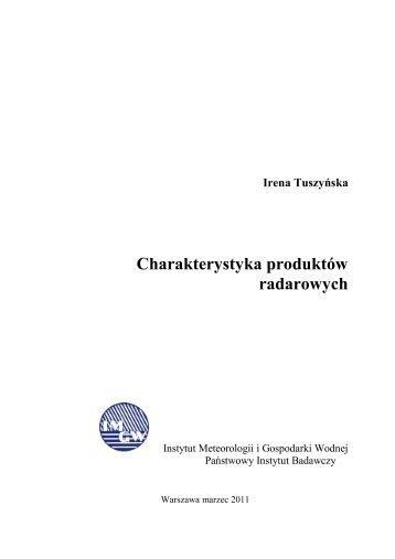 Charakterystyka produktów radarowych - Instytut Meteorologii i ...