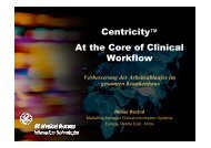 Centricity™ At the Core of Clinical Workflow