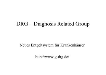 DRG – Diagnosis Related Group