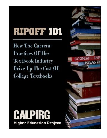 Ripoff 101: How The Current Practices of The Textbook Industry ...