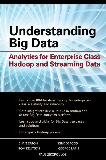 Analytics for Enterprise Class Hadoop and Streaming Data