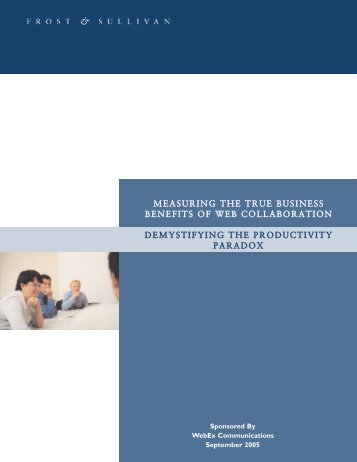 Measuring the True Business Benefits of Web Collaboration ...