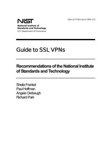 NIST 800-113 Guide to SSL VPNs - instructional media + magic