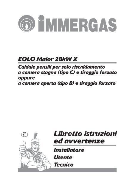 Libretto istruzioni eolo maior 28 kw x for Caldaia immergas eolo maior 28 kw