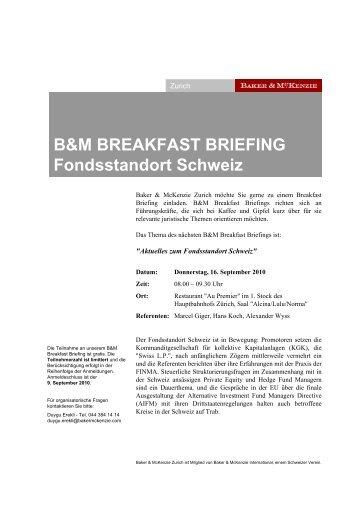 B&M BREAKFAST BRIEFING Fondsstandort Schweiz - Immoinfo24