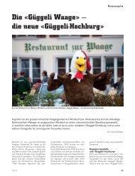 Die «Güggeli Waage» — die neue «Güggeli-Hochburg»