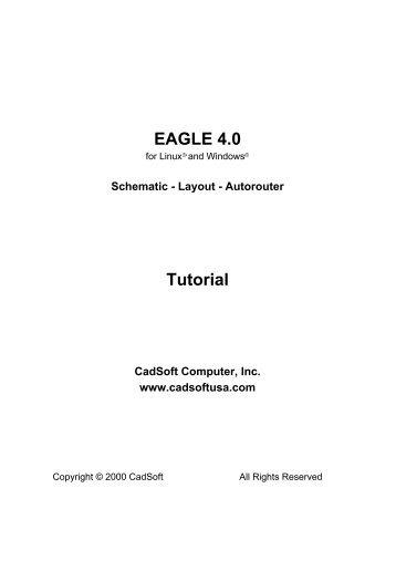 Tutorial EAGLE 4.1 -- 2nd edition - Cadsoft