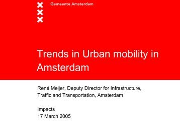 Trends in Urban mobility in Amsterdam - IMPACTS