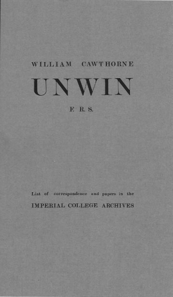 Unwin, Professor William Cawthorne - Imperial College London