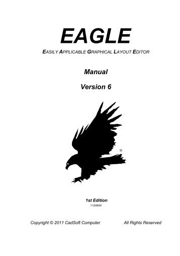 EAGLE Manual Version 4.04 and higher - Cadsoft