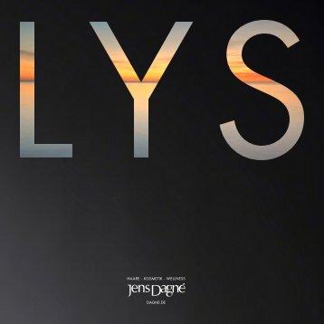 LYS - Die Kollektion