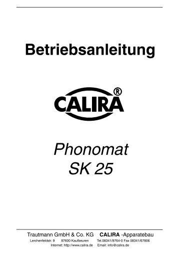 Betriebsanleitung Phonomat SK 25 - Calira