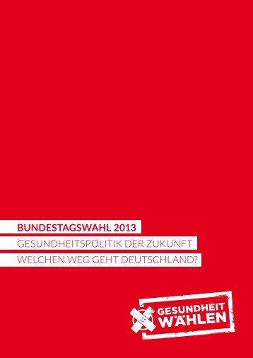 Gesundheitspolitik der Zukunft - Welchen Weg geht Deutschland?