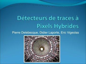 Détecteurs de traces à Pixels Hybrides - IN2P3