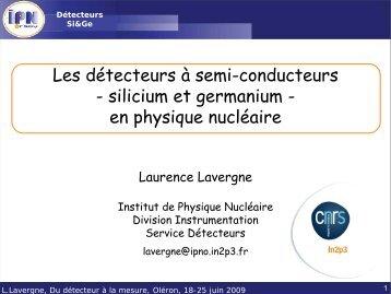 Les détecteurs à semi-conducteurs en physique nucléaire - IN2P3