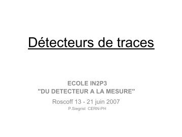 Détecteurs de traces - IN2P3