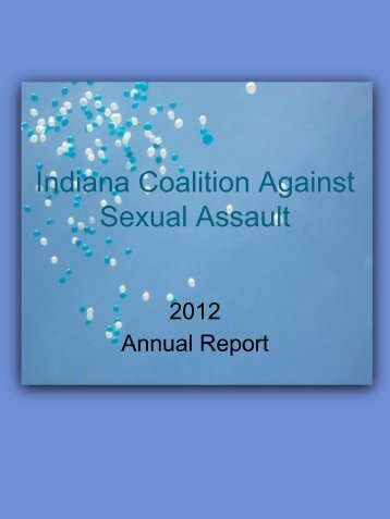2011 Annual Report - Indiana Coalition Against Sexual Assault