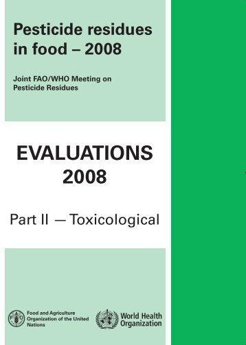 Pesticide residues in food - 2008 - ipcs inchem