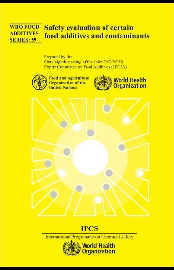 Who Food Additives Series 59 Safety Evaluation Of ... - ipcs inchem