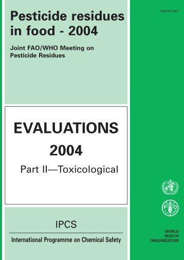 Pesticide residues in food - 2004 - ipcs inchem
