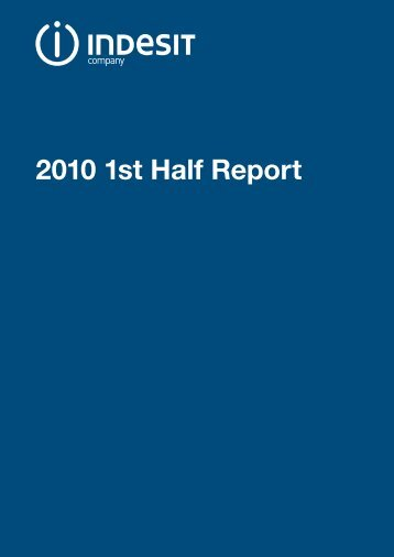 2010 1st Half Report - Indesit