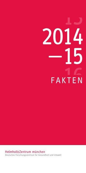 Fakten 2014 .pdf zum Download - Helmholtz Zentrum München