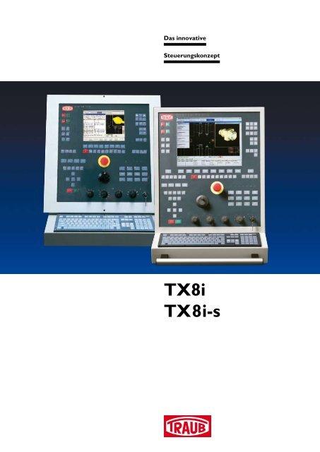 Steuerung TX8i - INDEX-Werke GmbH & Co. KG Hahn & Tessky