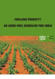 India. Fuelling Poverty? An Agro-Fuel Watch Guideline (pdf, 525 KB)