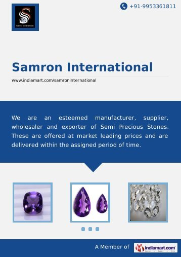 Supplier & Manufacturer of Semi Precious Stones ... - IndiaMART