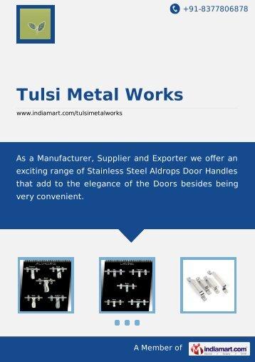 Tulsi Metal Works, Ahmedabad - Supplier ... - IndiaMART