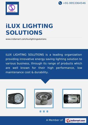 iLUX LIGHTING SOLUTIONS, Nashik - Importer ... - IndiaMART