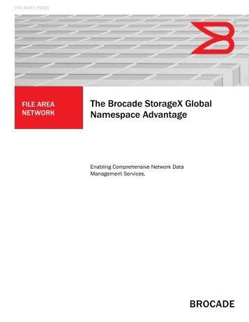 The Brocade Storagex Global Namespace Advantage