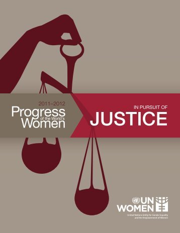 JUSTICE JUSTICE - Progress of the World's Women - UN Women