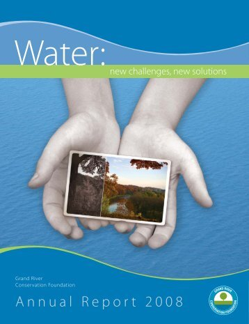 2008 Foundation Annual Report - Grand River Conservation Authority