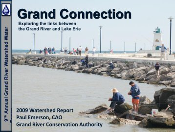 Paul Emerson's presentation - Grand River Conservation Authority