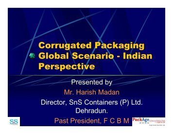 Corrugated Packaging Global Scenario - Indian Perspective