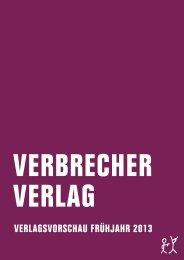 VERLAGSVORSCHAU FRÜHJAHR 2013 - Verbrecher Verlag