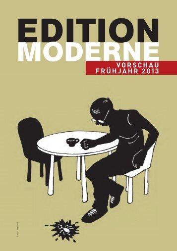 VORSCHAU FRÜHJAHR 2013 - Edition Moderne
