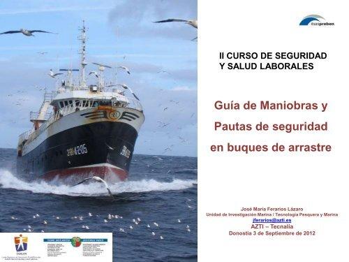 Guía de Maniobras y Pautas de seguridad en buques de arrastre
