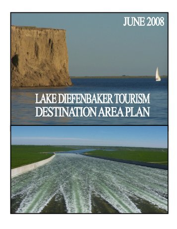 Lake Diefenbaker Tourism Destination Area Plan - IndustryMatters ...