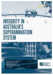 Integrity in Australia's Superannuation System - Industry Super ...