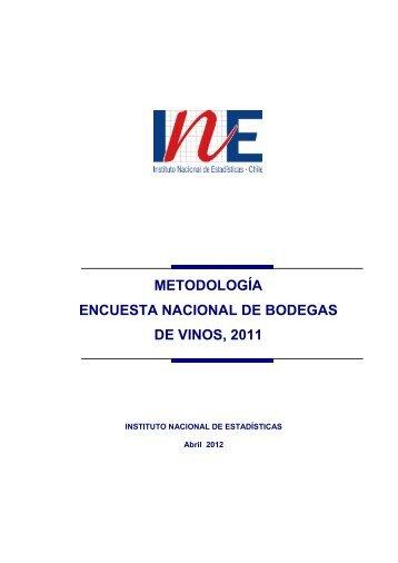 Metodología Encuesta Nacional Bodegas de Vino 2011 - Instituto ...