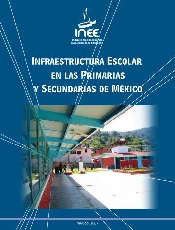 Infraestructura Escolar en las Primarias y Secundarias de México
