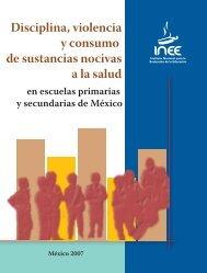 Disciplina, violencia y consumo de sustancias nocivas a la salud