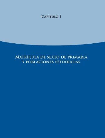 Matrícula de sexto de primaria y poblaciones estudiadas - Instituto ...
